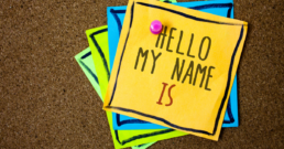 Writing note showing Hello My Name Is. Business photo showcasing Introduce yourself meeting someone new Presentation Papers beautiful colours messages feelings card birthday valentine. | Microsoft 365